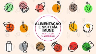 Alimentação e sistema imune – Muito além da vitamina C!
